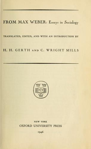 from max weber essays in sociology gerth and mills Buy from max weber: essays in sociology by hh & cwright mills eds gerth (isbn: ) from amazon's book store everyday low prices and free delivery on eligible orders.